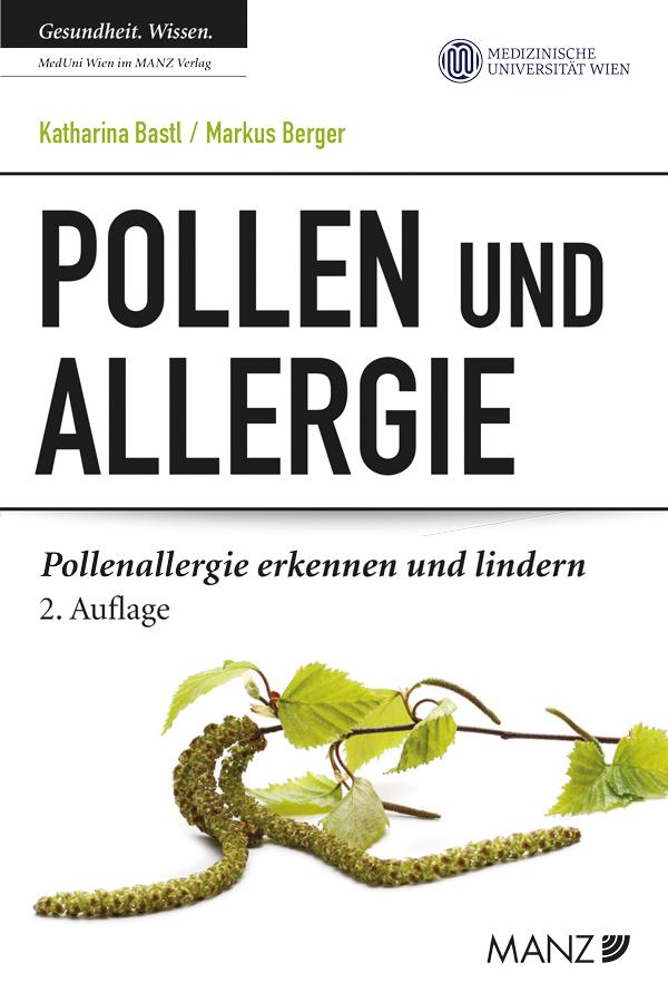 """""""Pollen und Allergie"""", Neuauflage. Copyright: MedUni Wien/MANZ Verlag/www.petryundschwamb.com"""